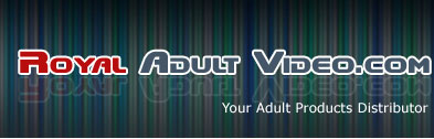 ROYAL ADULT VIDEO.COM, YOUR ADULT PRODCUTS DISTRIBUTORS